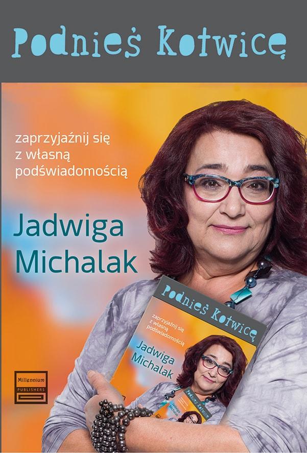 Podnieś kotwicę– spotkanie z Jadwigą Michalak