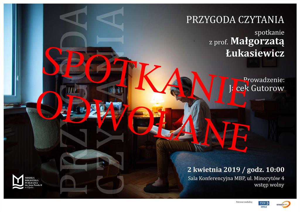 SPOTKANIE ODWOŁANEPrzygoda czytania – spotkanie z prof. Małgorzatą Łukasiewicz