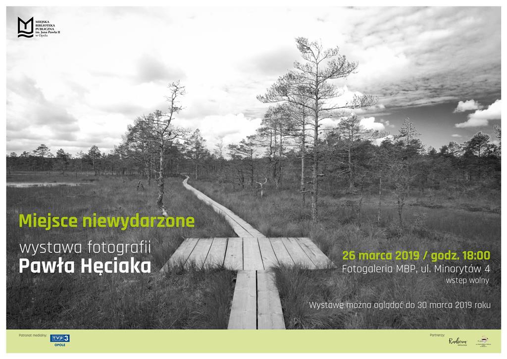 Miejsce niewydarzone – wystawa fotografii Pawła Hęciaka
