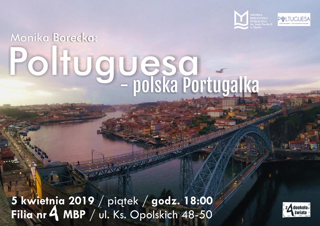 """""""Poltuguesa – polska Portugalka"""" – spotkanie podróżnicze z Moniką Borecką"""