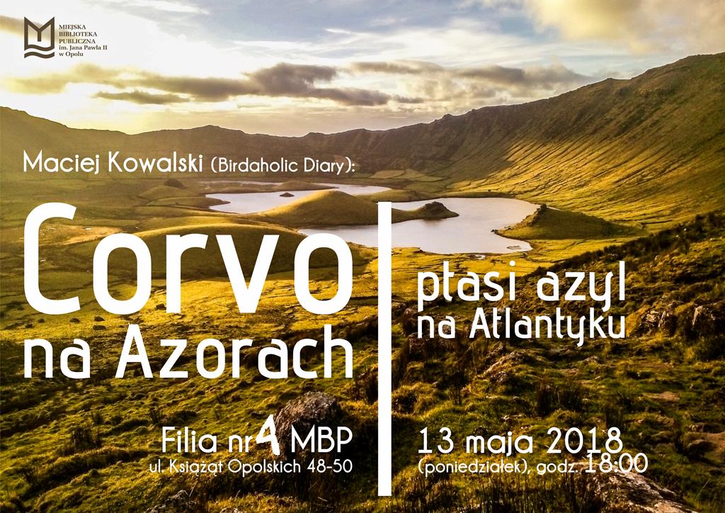 """""""Corvo na Azorach – ptasi azyl na Atlantyku"""" – spotkanie z Maciejem Kowalskim"""