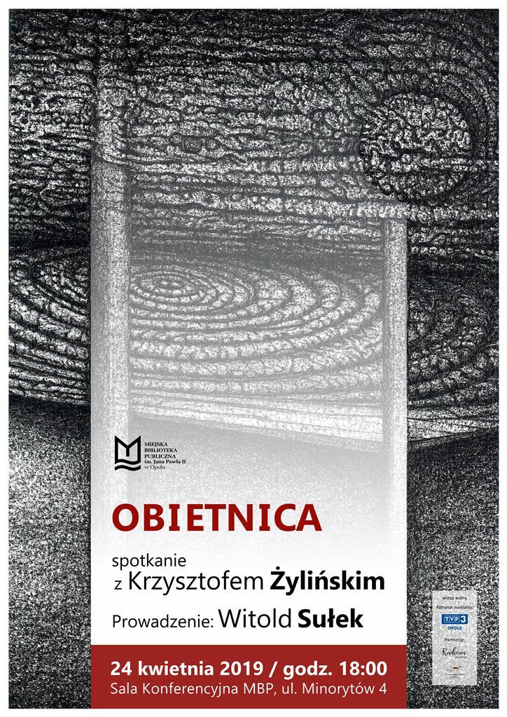 Obietnica Spotkanie Z Krzysztofem żylińskim Mbp Opole