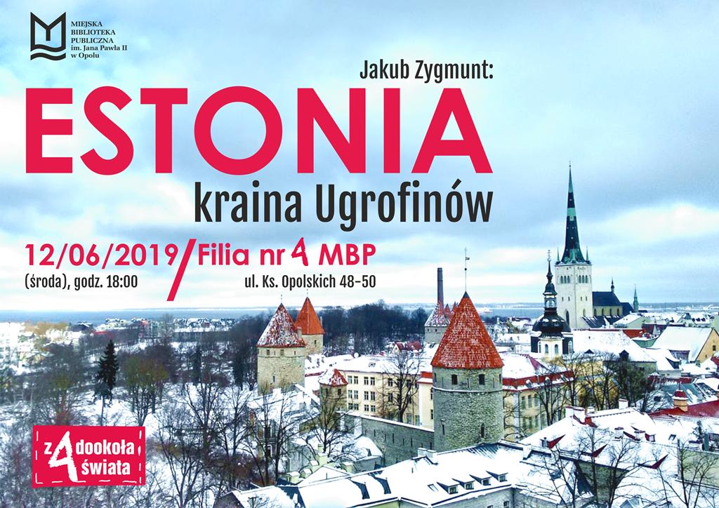 Estonia – kraina Ugrofinów – spotkanie podróżnicze z Jakubem Zygmuntem