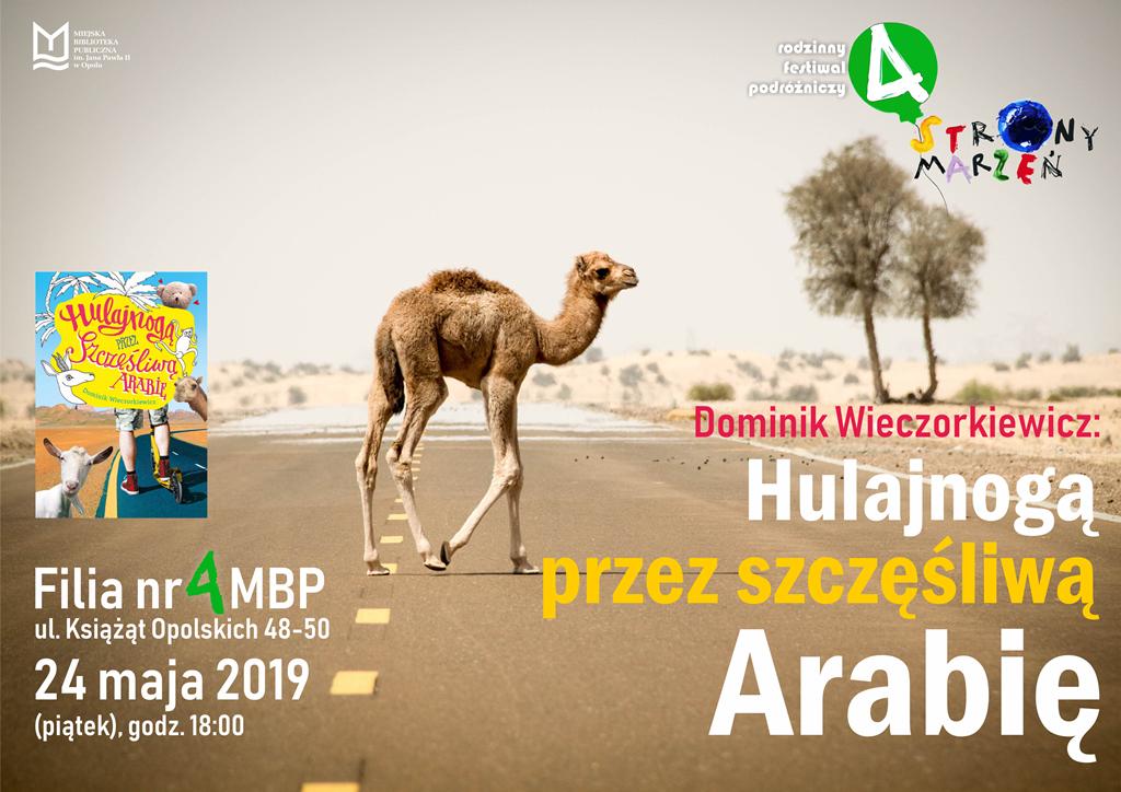 Hulajnogą przez szczęśliwą Arabię – spotkanie z podróżnikiem Dominikiem Wieczorkiewiczem