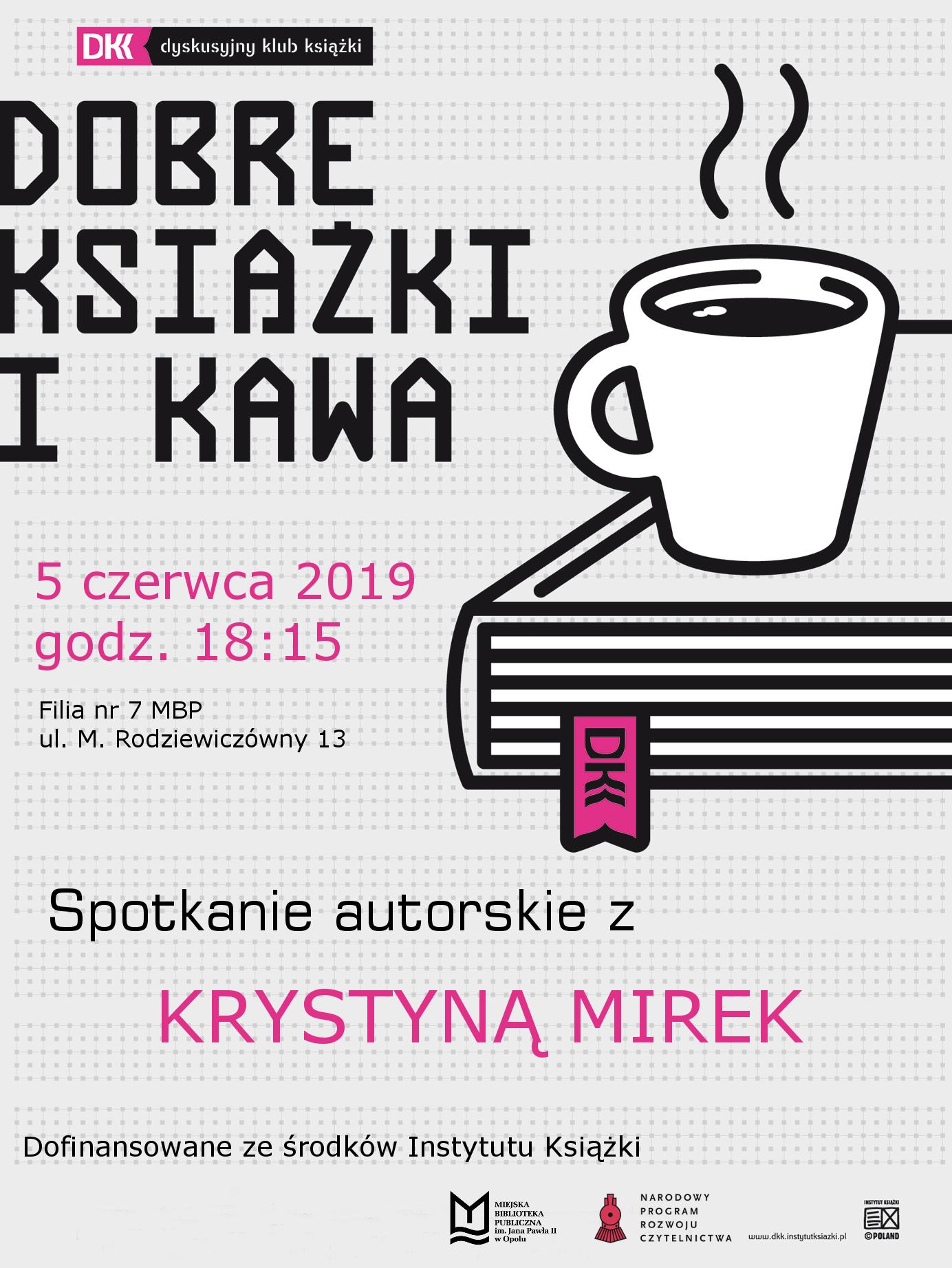 Spotkanie z Krystyną Mirek w ramach Dyskusyjnego Klubu Książki