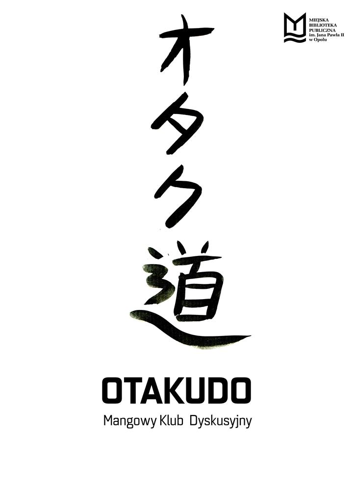 "Mangowy Klub Dyskusyjny ""Otakudo"""