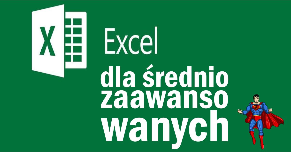 Kurs obsługi programu Excel dla średniozaawansowanych