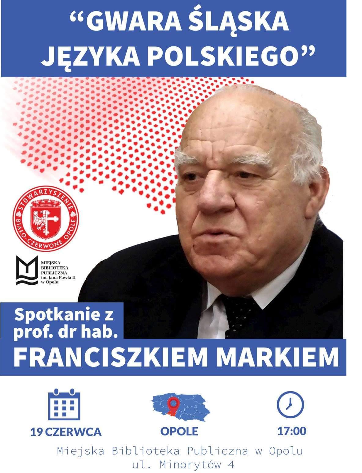 Gwara śląska języka polskiego – spotkanie z prof. Franciszkiem Markiem