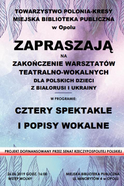 Finał warsztatów teatralno-wokalnych / Towarzystwo Polonia-Kresy