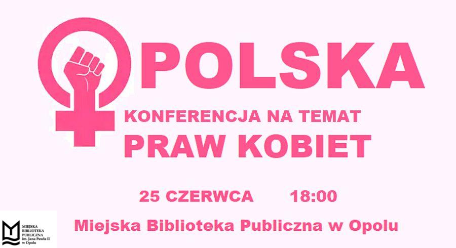 Opolska Konferencja na temat Praw Kobiet
