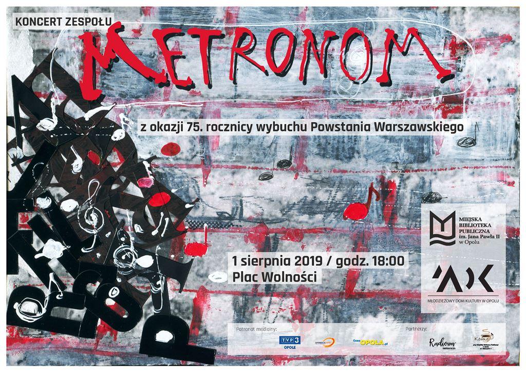Koncert zespołu Metronom z okazji 75. rocznicy wybuchu Powstania Warszawskiego