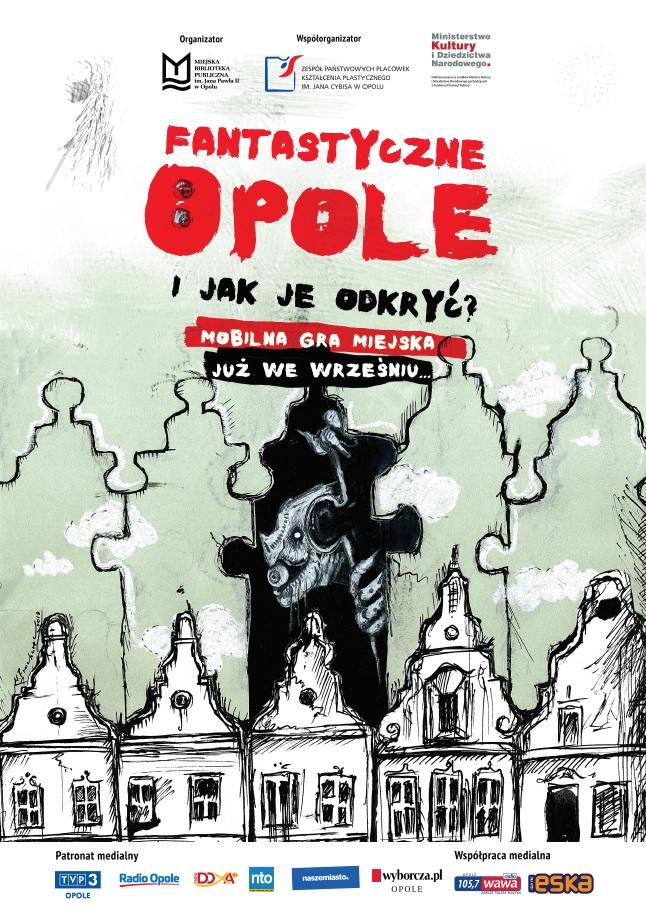 Fantastyczne Opole i jak je odkryć? – mobilna gra miejska