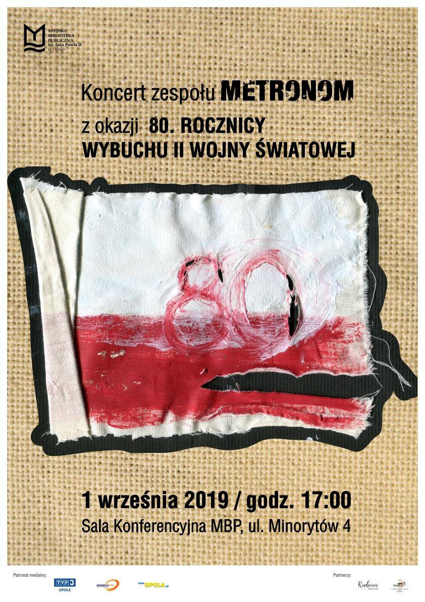 Koncert zespołu Metronom z okazji 80. rocznicy wybuchu II Wojny Światowej