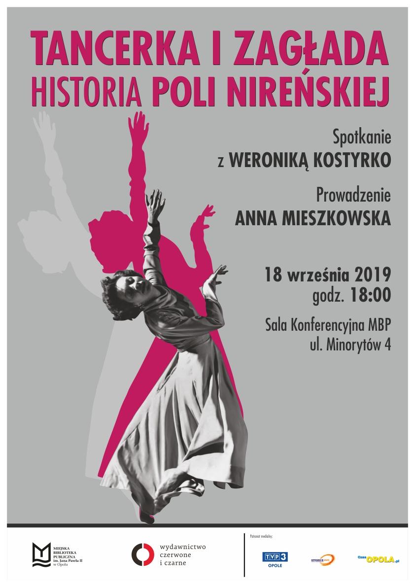 Tancerka i zagłada. Historia Poli Nireńskiej – spotkanie z Weroniką Kostyrko