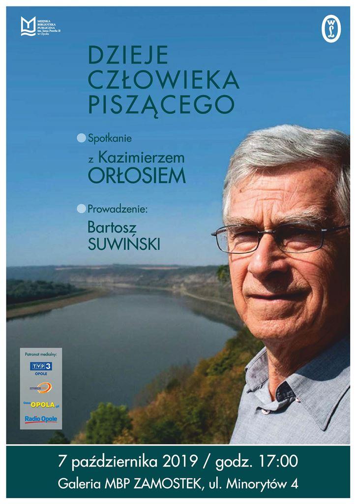 Dzieje człowieka piszącego – spotkanie z Kazimierzem Orłosiem