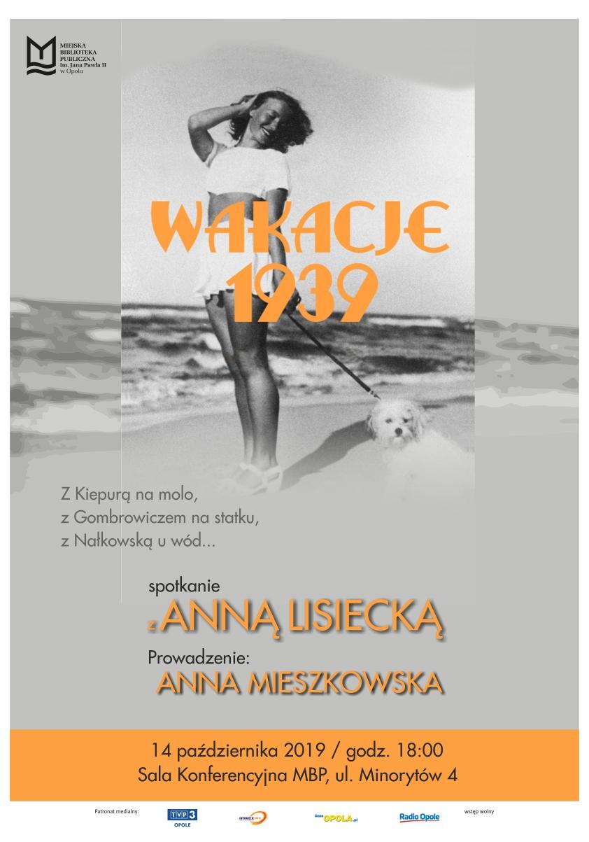 Wakacje 1939 – spotkanie z Anną Lisiecką