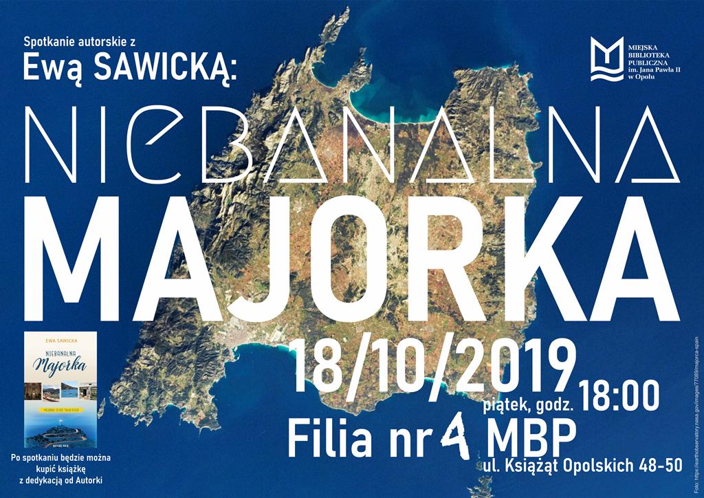 Niebanalna Majorka – spotkanie z Ewą Sawicką