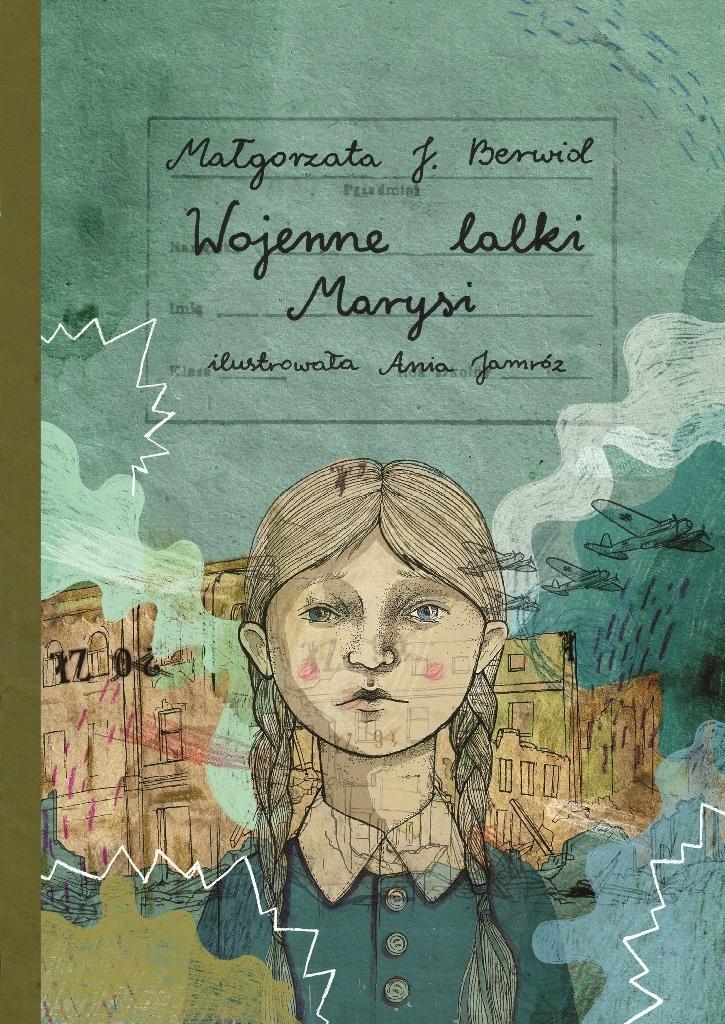 Wojenne lalki Marysi – spotkanie z Małgorzatą J. Berwid