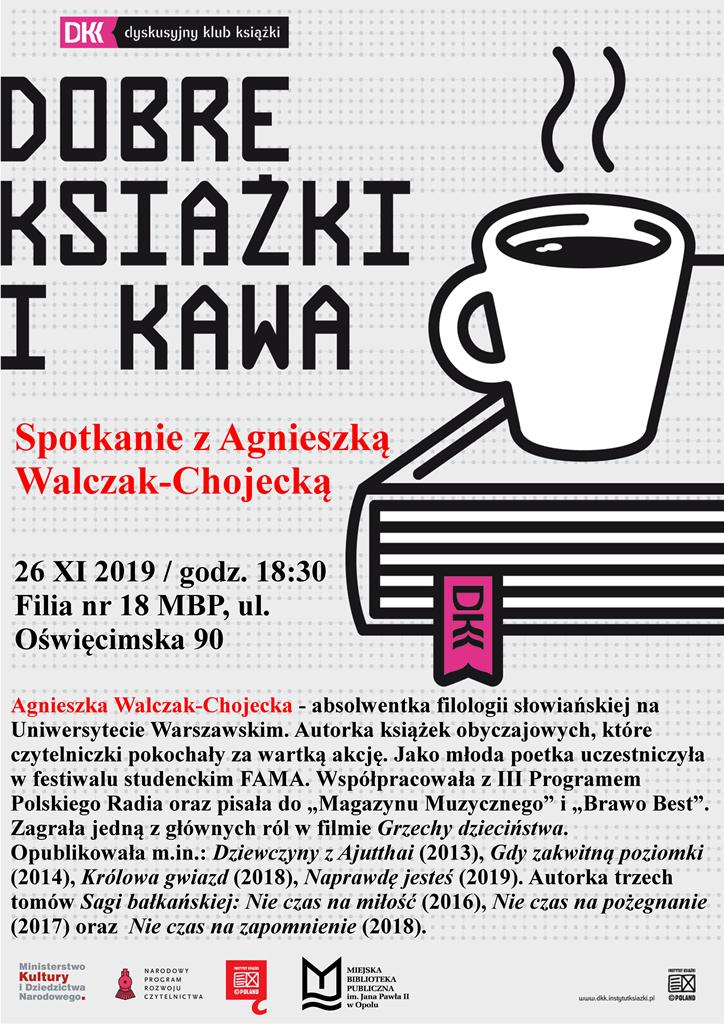 Spotkanie z Agnieszką Walczak-Chojecką / Dyskusyjny Klub Książki
