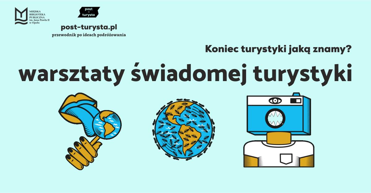 Darmowe warsztaty świadomej turystyki – post-turysta.pl