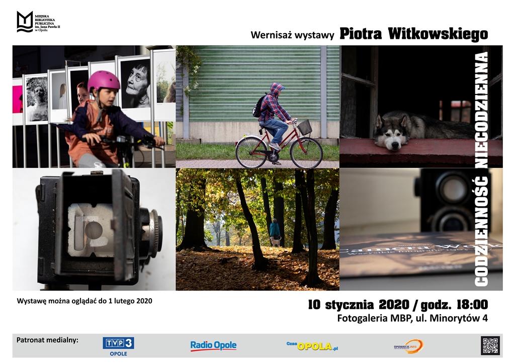 Codzienność niecodzienna - wernisaż wystawy Piotra Witkowskiego