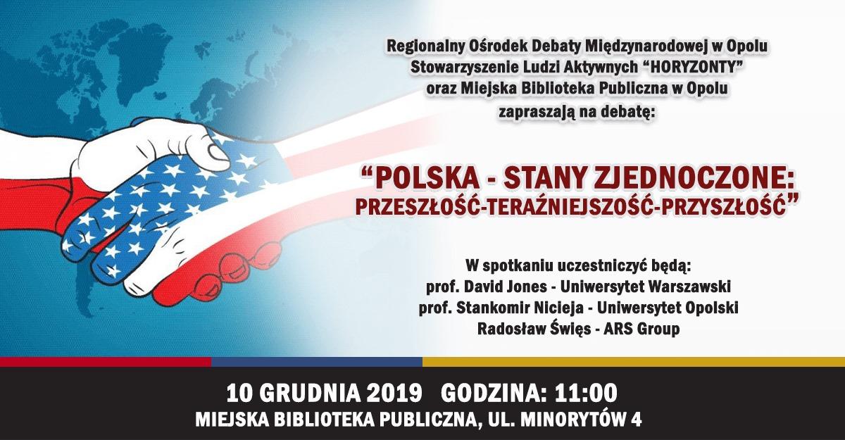 Read more about the article Polska – Stany Zjednoczone: przeszłość-teraźniejszość-przyszłość