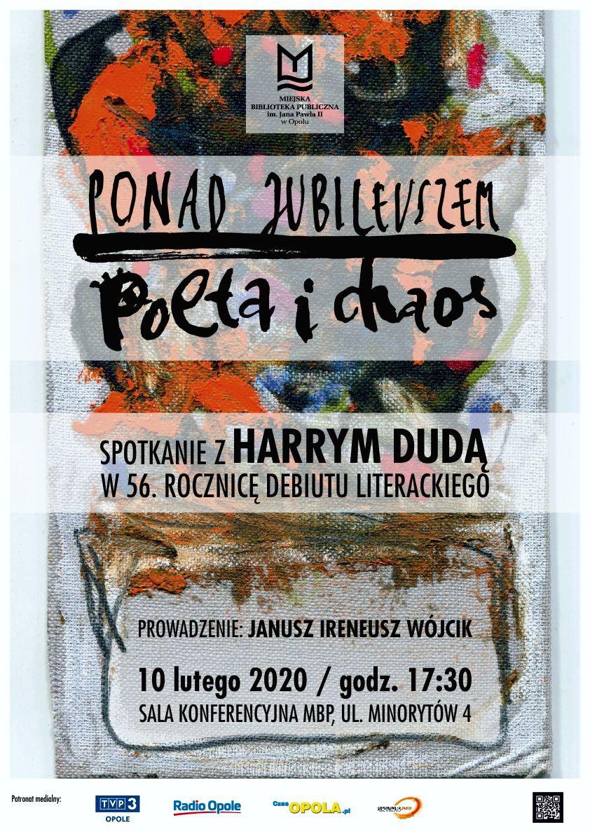 Ponad jubileuszem. Poeta i chaos - spotkanie z Harrym Dudą w 56. rocznicę debiutu literackiego
