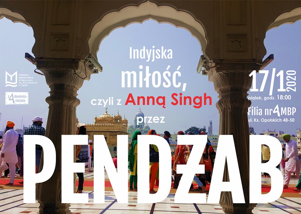 Indyjska miłość – z Anną Singh przez Pendżab