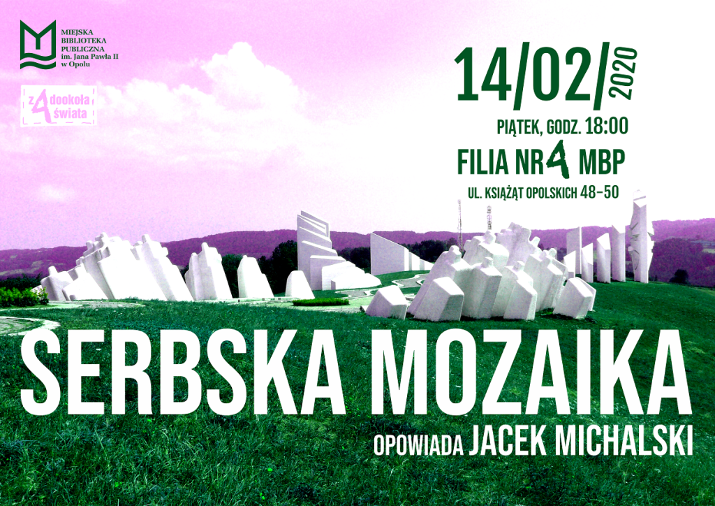 Serbska mozaika – spotkanie podróżnicze z Jackiem Michalskim