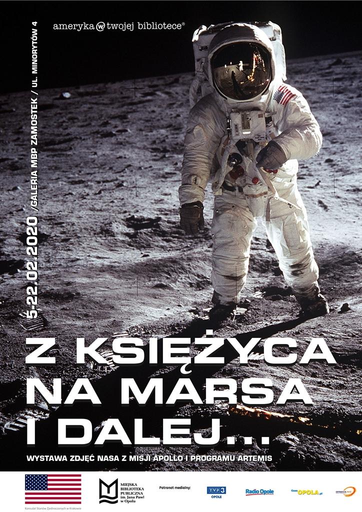 Z KSIĘŻYCA NA MARSA I DALEJ... WYSTAWA ZDJĘĆ NASA Z MISJI APOLLO I PROGRAMU ARTEMIS