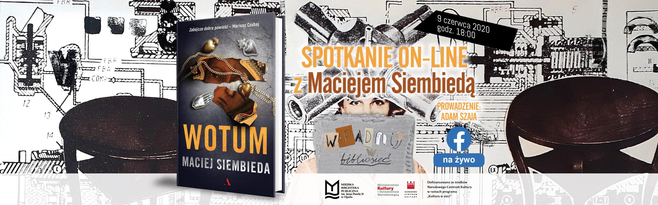Wotum– spotkanie on-line z Maciejem Siembiedą
