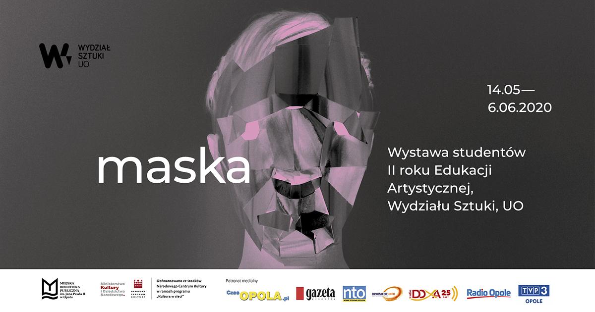 Maska – wystawa studentów ll roku Edukacji Artystycznej Wydziału Sztuki UO