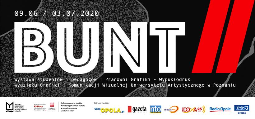 BUNT II – wystawa studentów oraz pedagogów z Uniwersytetu Artystycznego w Poznaniu