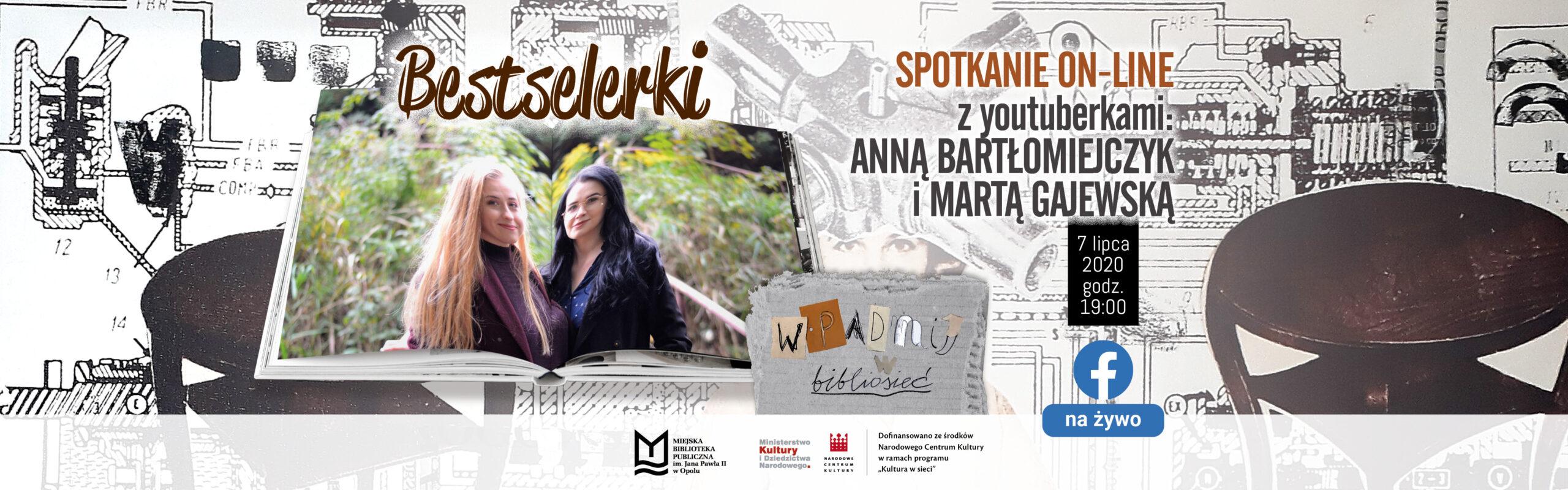 Bestselerki – spotkanie online z youtuberkami: Anną Bartłomiejczyk i Martą Gajewską