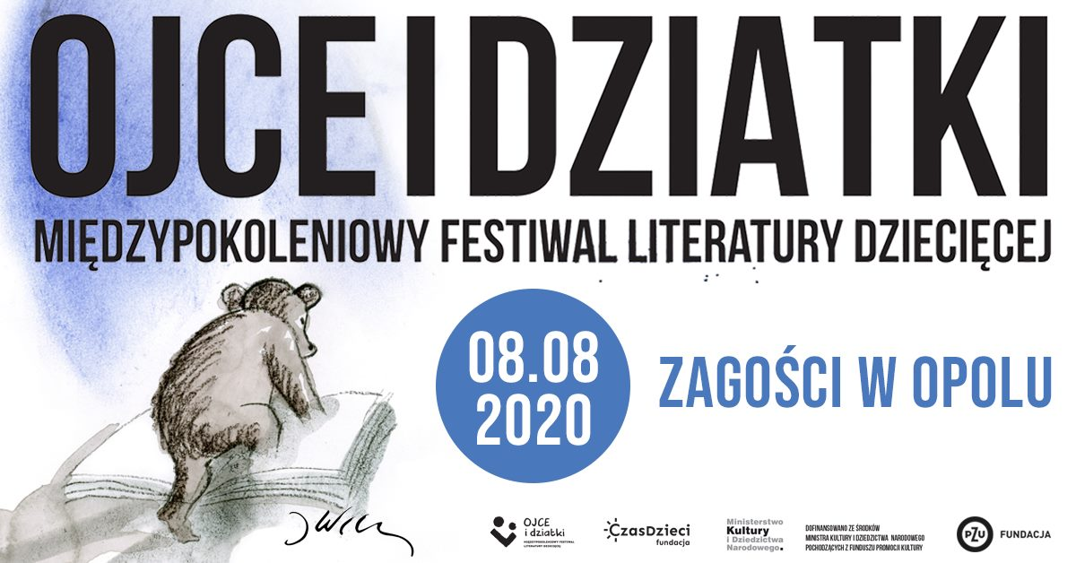 2. Międzypokoleniowy Festiwal Literatury Dziecięcej - Ojce i Dziatki