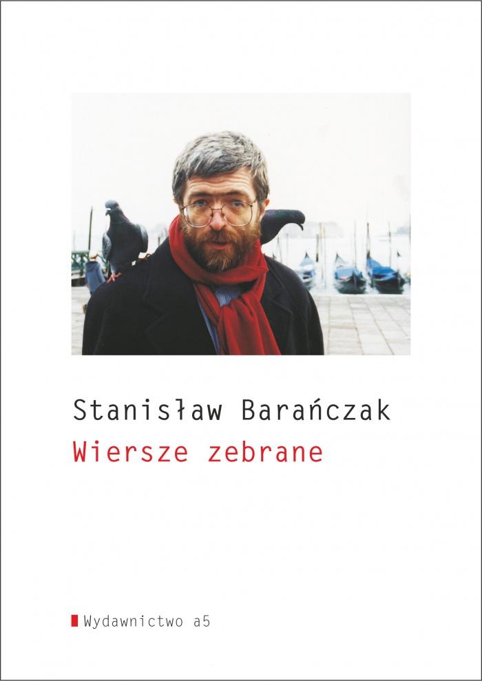 Stanisław Barańczak – Wiersze zebrane