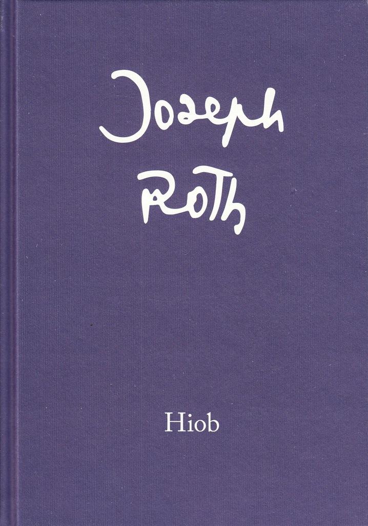 Joseph Roth – Hiob. Powieść o człowieku prostym