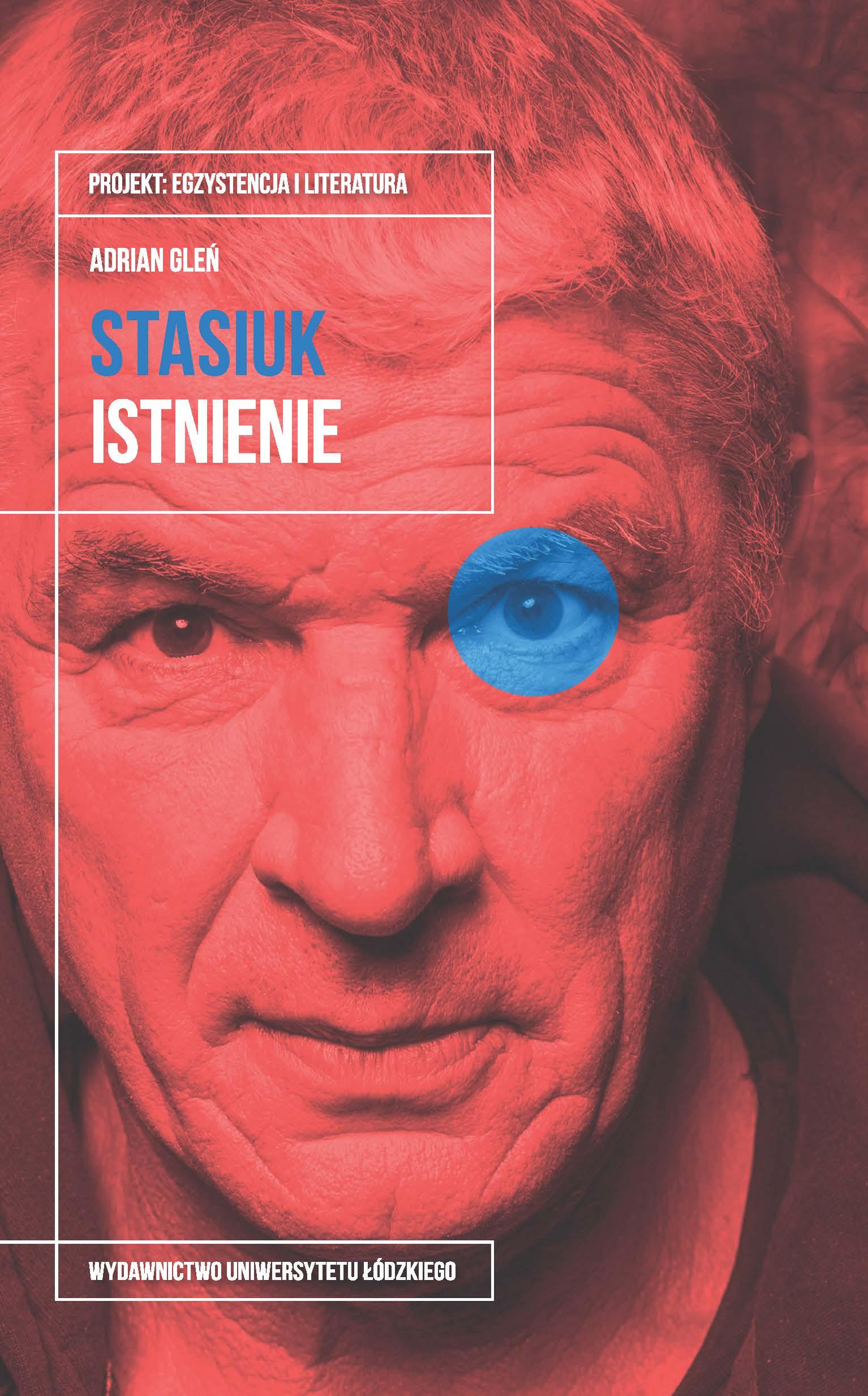 Adrian Gleń – Stasiuk. Istnienie