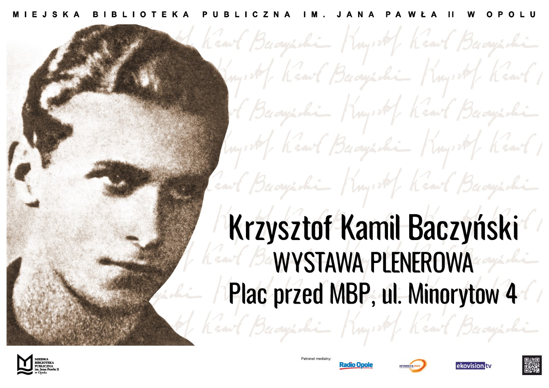 Krzysztof Kamil Baczyński – wystawa plenerowa