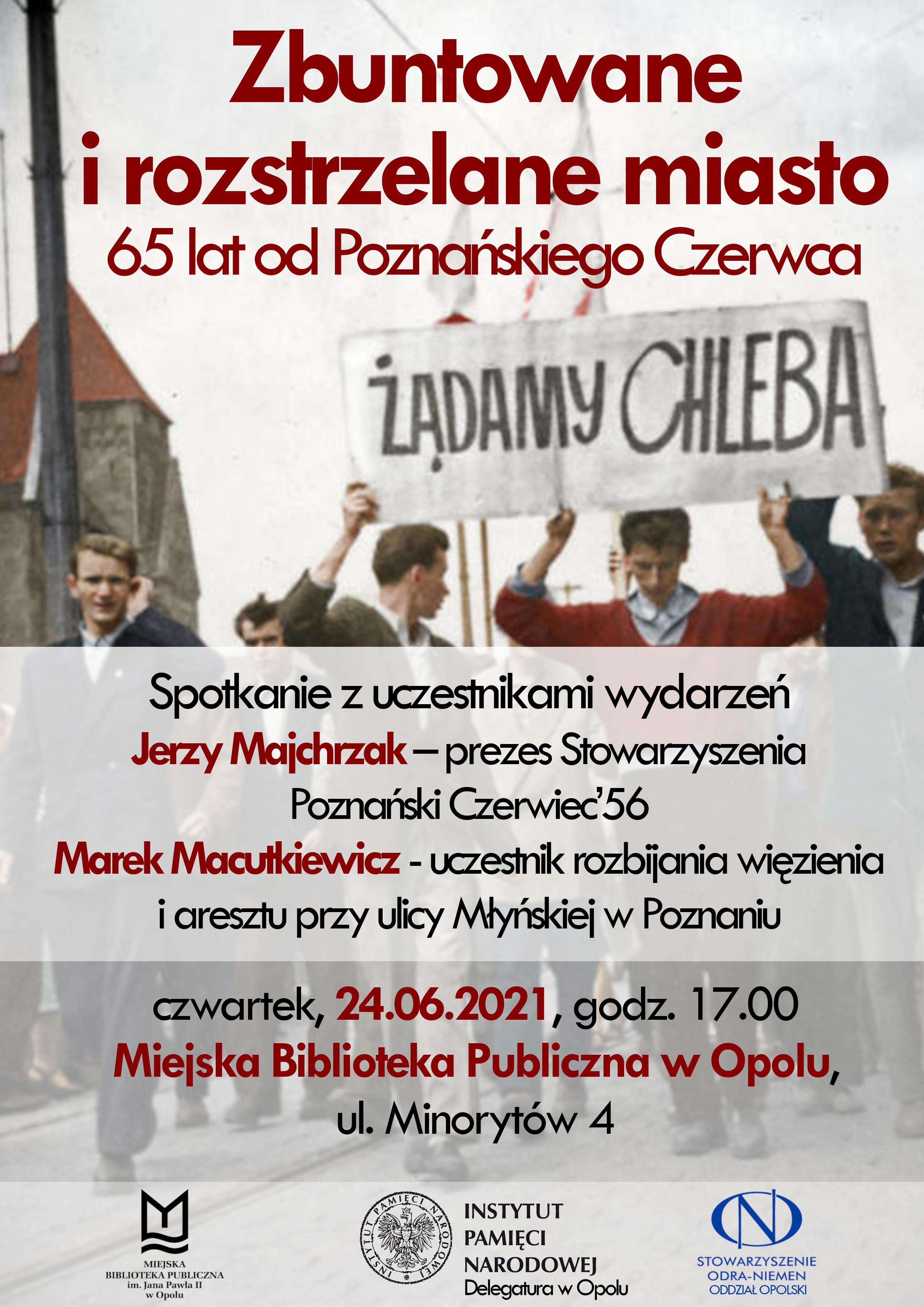 Zbuntowane i rozstrzelane miasto. 65 lat od Poznańskiego Czerwca