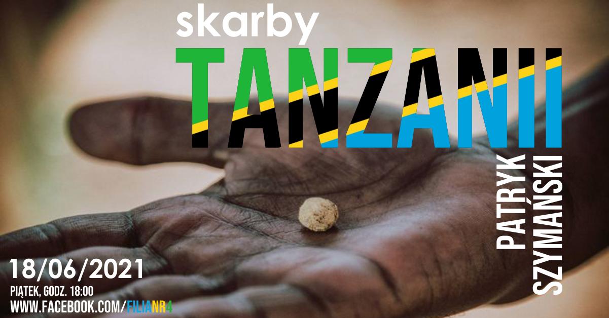 Skarby Tanzanii – spotkanie podróżnicze online z Patrykiem Szymańskim