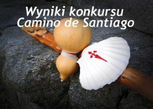 Wyniki konkursu Camino de Santiago