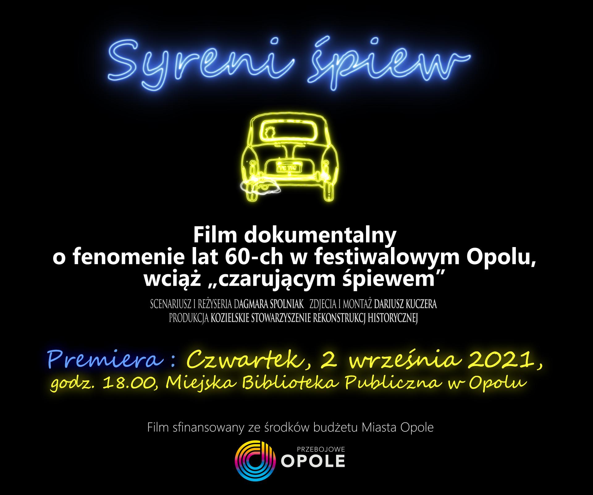 """""""Syreni śpiew"""" – premiera filmu o festiwalowej historii Opola"""