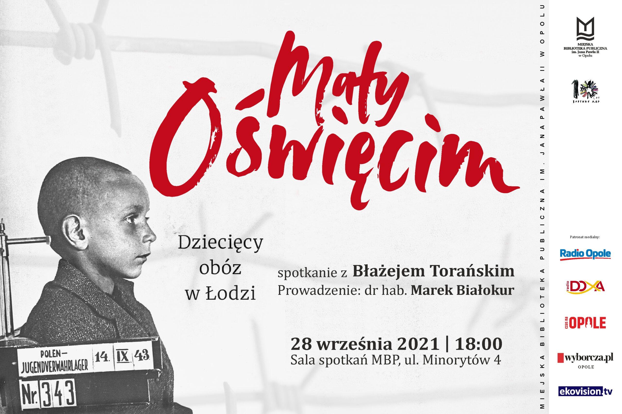 Read more about the article Mały Oświęcim. Dziecięcy obóz w Łodzi – spotkanie z Błażejem Torańskim