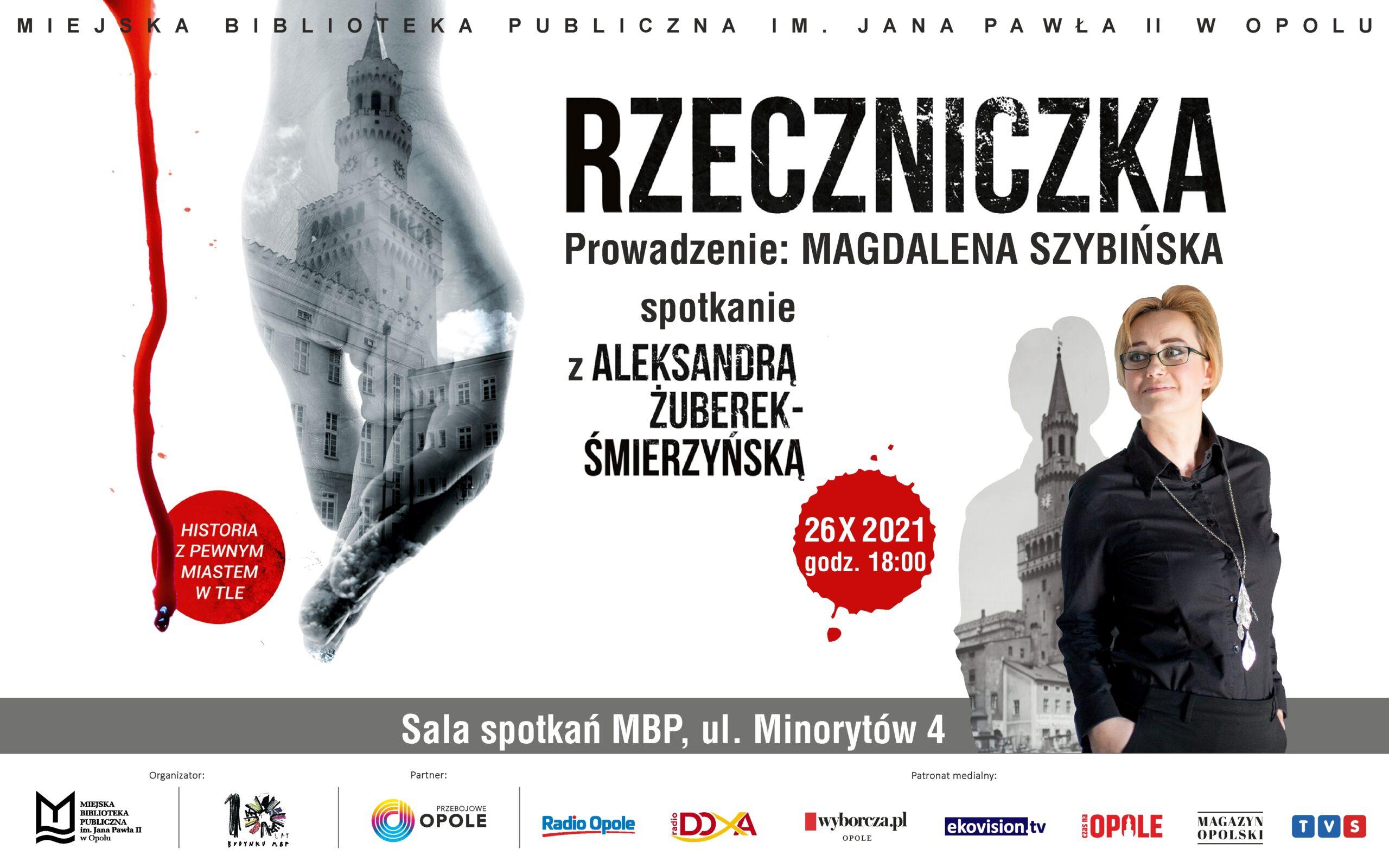 Rzeczniczka – spotkanie z Aleksandrą Żuberek-Śmierzyńską